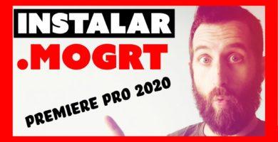 Como INSTALAR / IMPORTAR un MOGRT en Premiere Pro 2020 [FÁCIL]