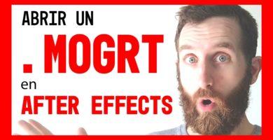 abrir un mogrt en after effects